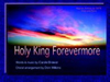 Holy King Forevermore - Sheet Music