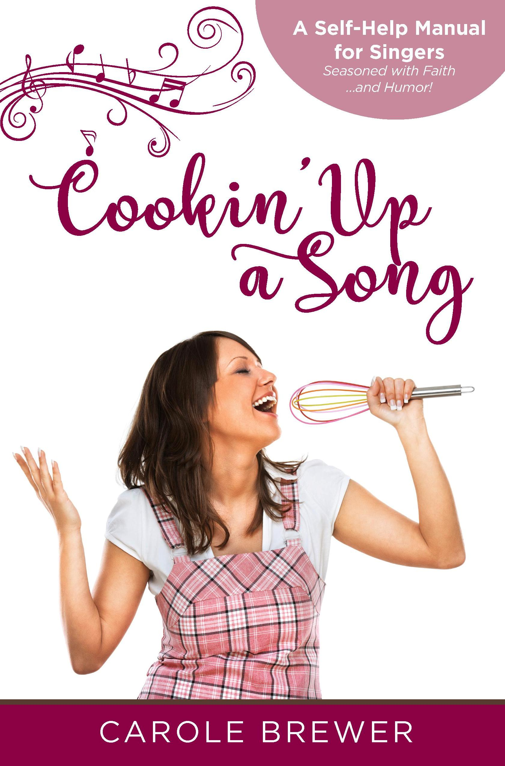 Cookin' Up a Song by Carole Brewer