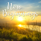 New Beginnings Message for Seniors